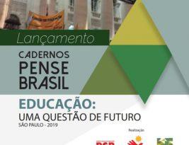 Fundação João Mangabeira lança publicação com palestras da 1ª edição do 'Pense Brasil' e texto de abertura de Ricardo Coutinho