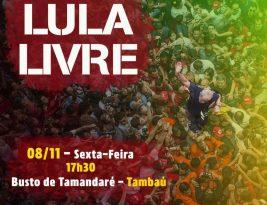 João Pessoa terá ato por Lula Livre nesta sexta-feira no Busto de Tamandaré
